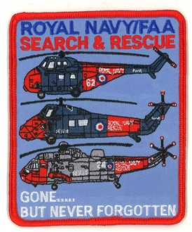 ROYAL NAVY SAR - GONE BUT NEVER FORGETTEN BADGE